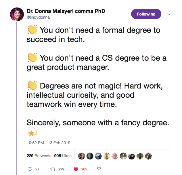 This is a tweet from @lindy donna about how you don't need a formal degree to succeed in tech or be a good product manager