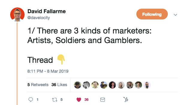 """A tweet from @davelocity that says, """"1. There are 3 kinds of marketers: artists, soldiers, and gamblers."""""""