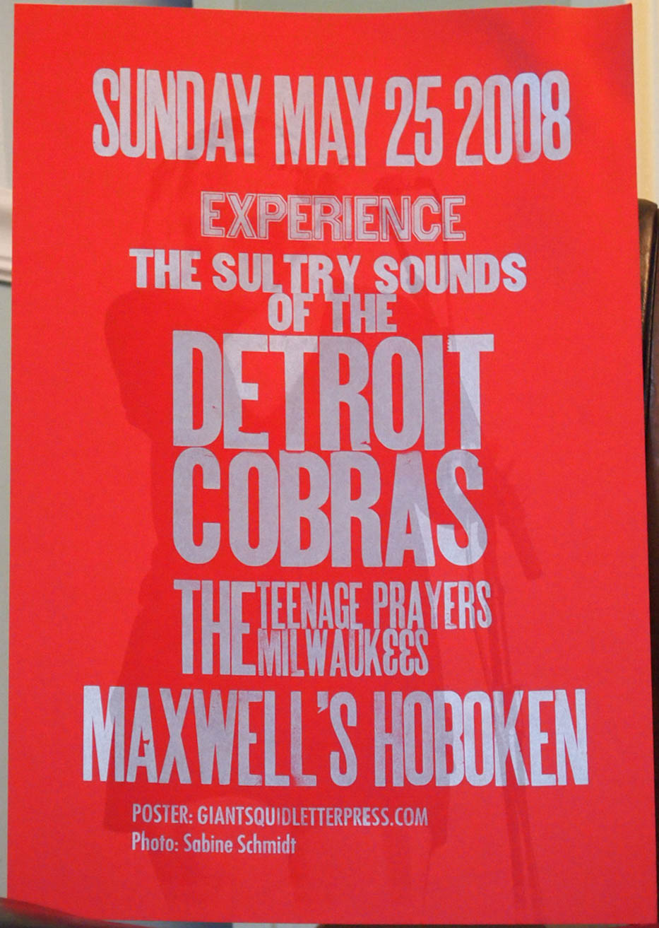 Detroit Cobras wootype letterpress concert poster at Maxwell's in Hoboken NJ