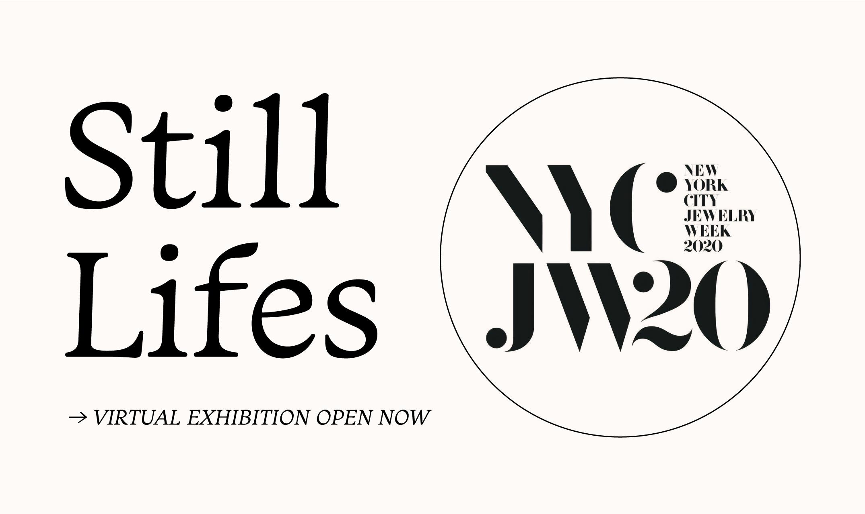 Still Lives – Virtual Exhibition Open Now