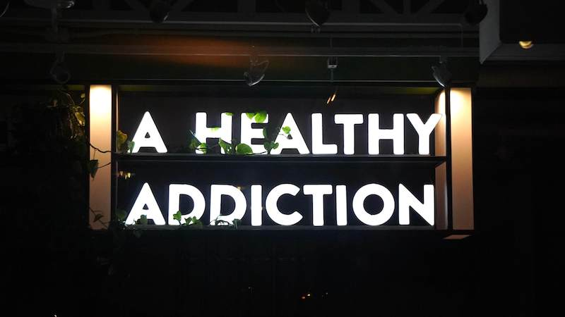 Healthy Addiction