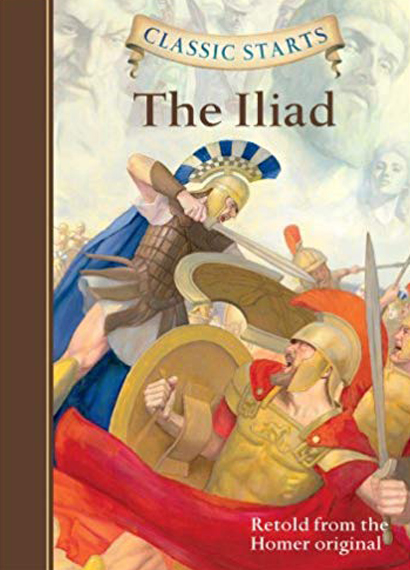 Cover of the Classic Starts Book The Iliad