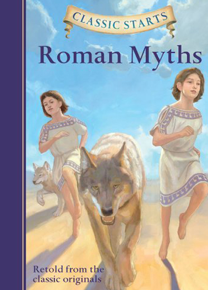 Cover of the Classic Starts book Roman Myths