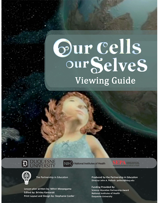 Our Cells, Our Selves Viewing Guide