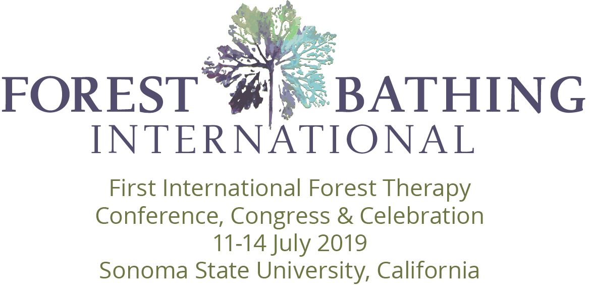 Forest Bathing International First Annual Conference Congress and Celebration June 11-14 2019