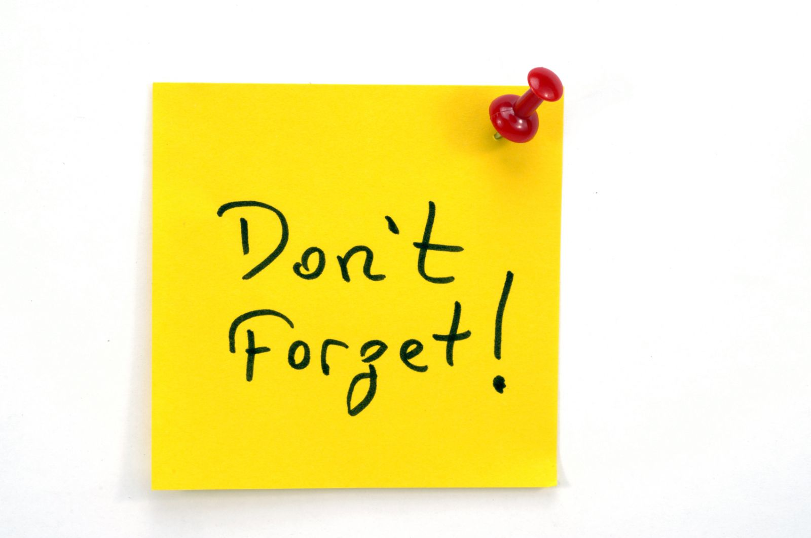 "Post-it note saying ""Don't Forget!"""