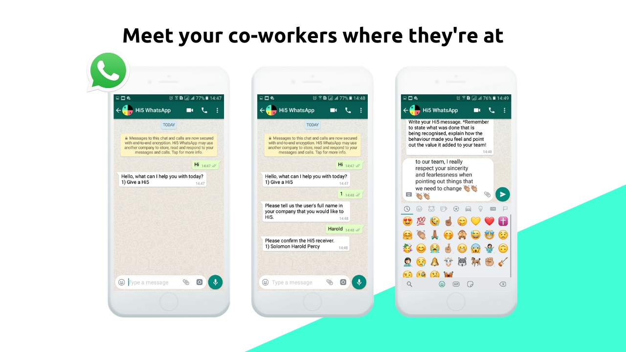 The first employee recognition platform powered by WhatsApp. Give recognition to your co-workers on the go using WhatsApp.
