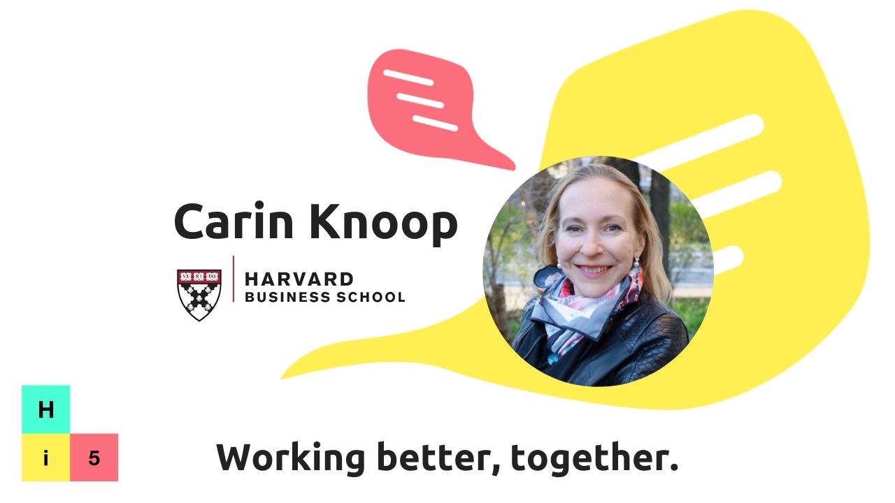 Carin-Isabel Knoop | Harvard Business School | Hi5