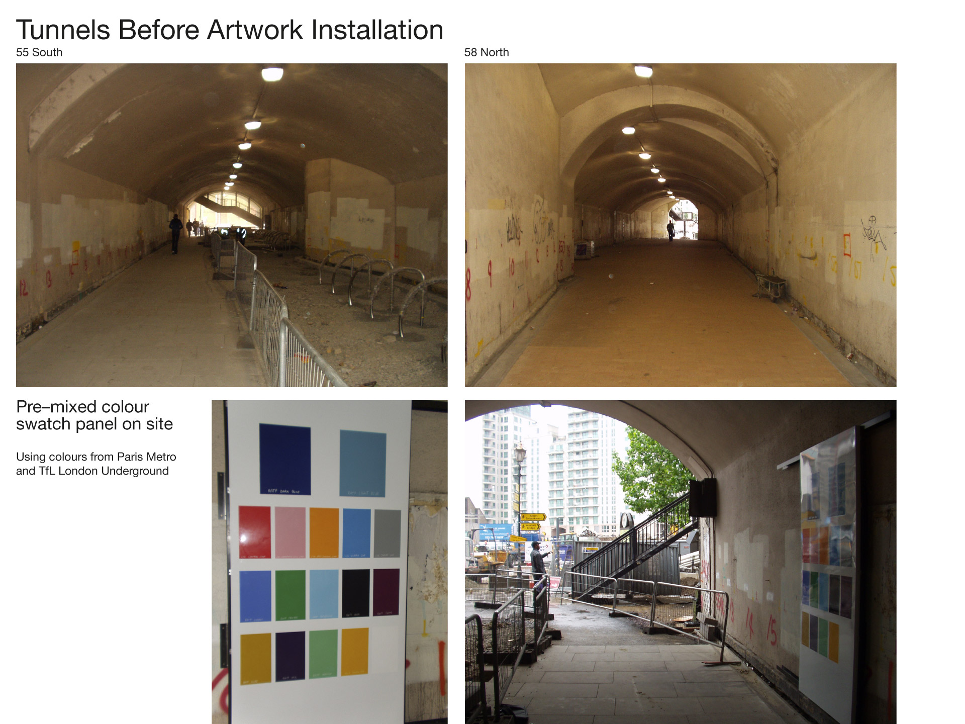 Tunnels before refurbishment with test panel in situ using TfL and Paris Metro colours.
