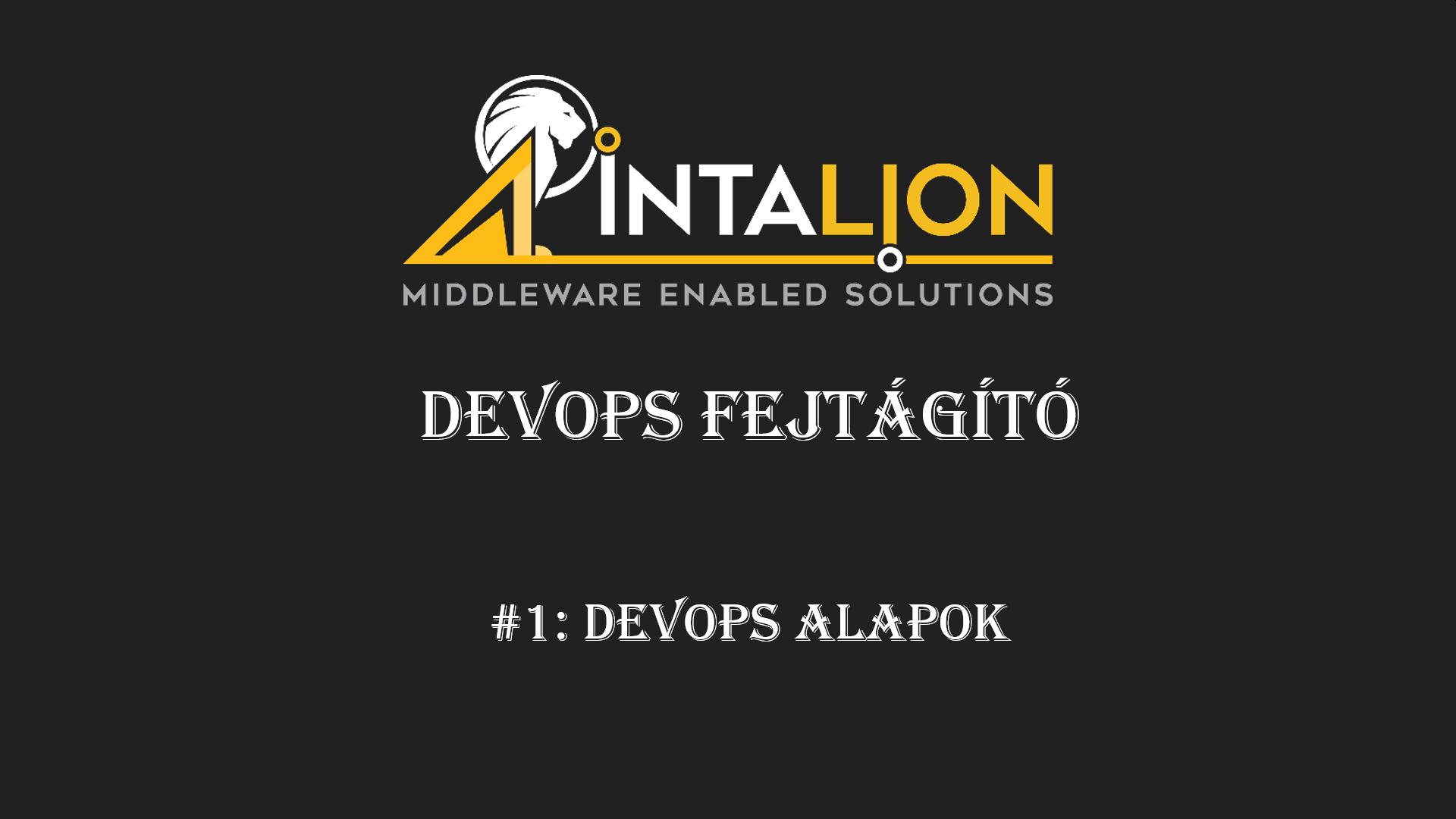 DevOps Fejtágító #1: DevOps alapok