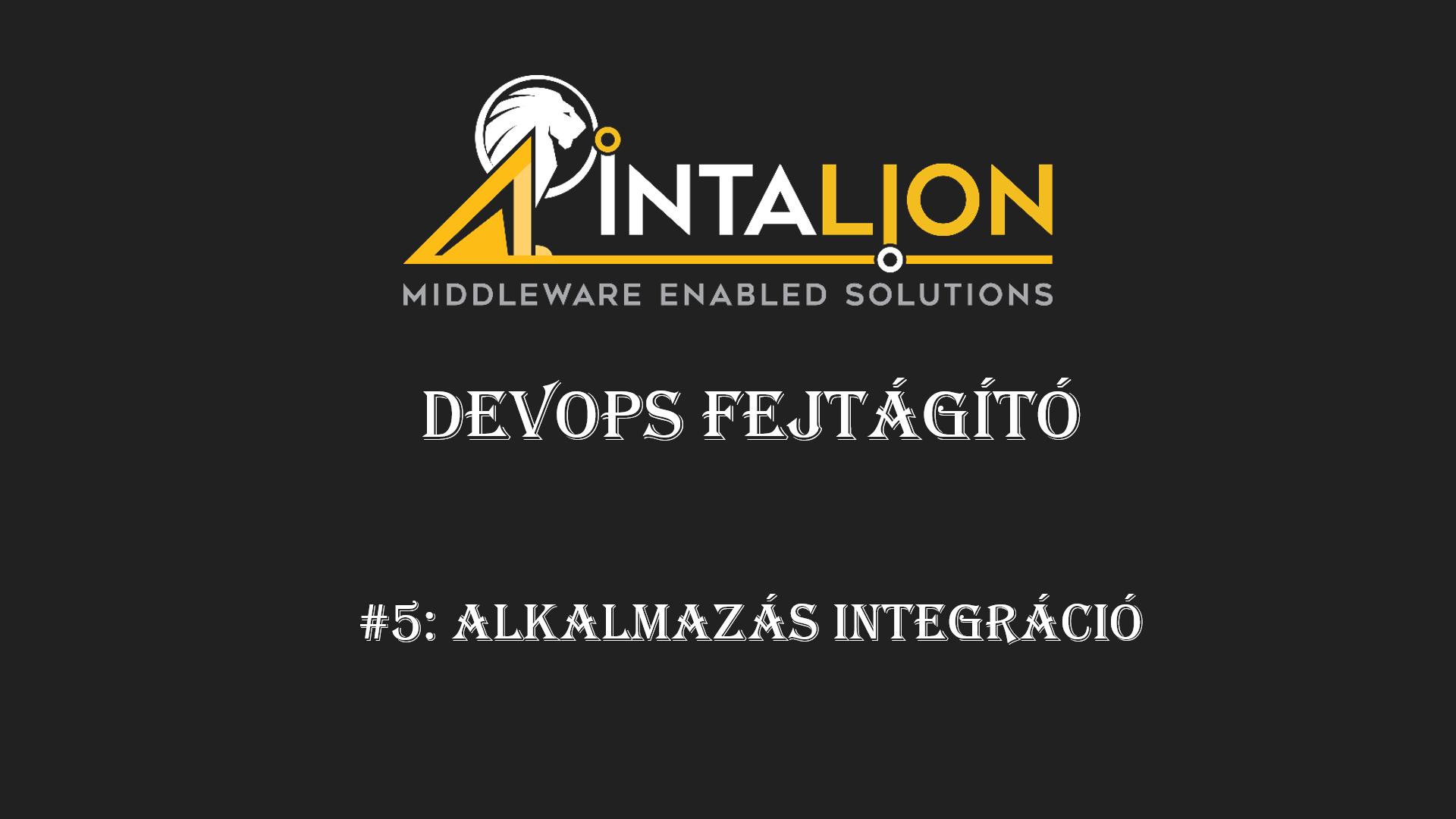 DevOps Fejtágító #5: Alkalmazás integráció