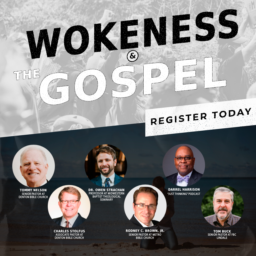 Wokeness and the Gospel Conference