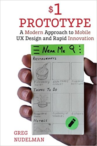 The $1 Prototype: A Modern Approach to Mobile UX Design and Rapid Innovation