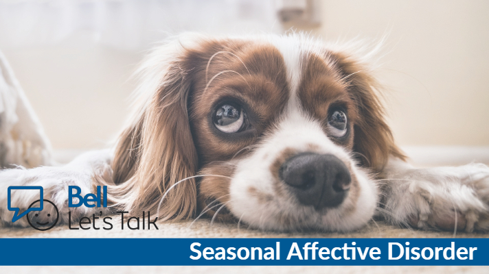 Let's talk about Seasonal Affective Disorder - Bell Let's Talk
