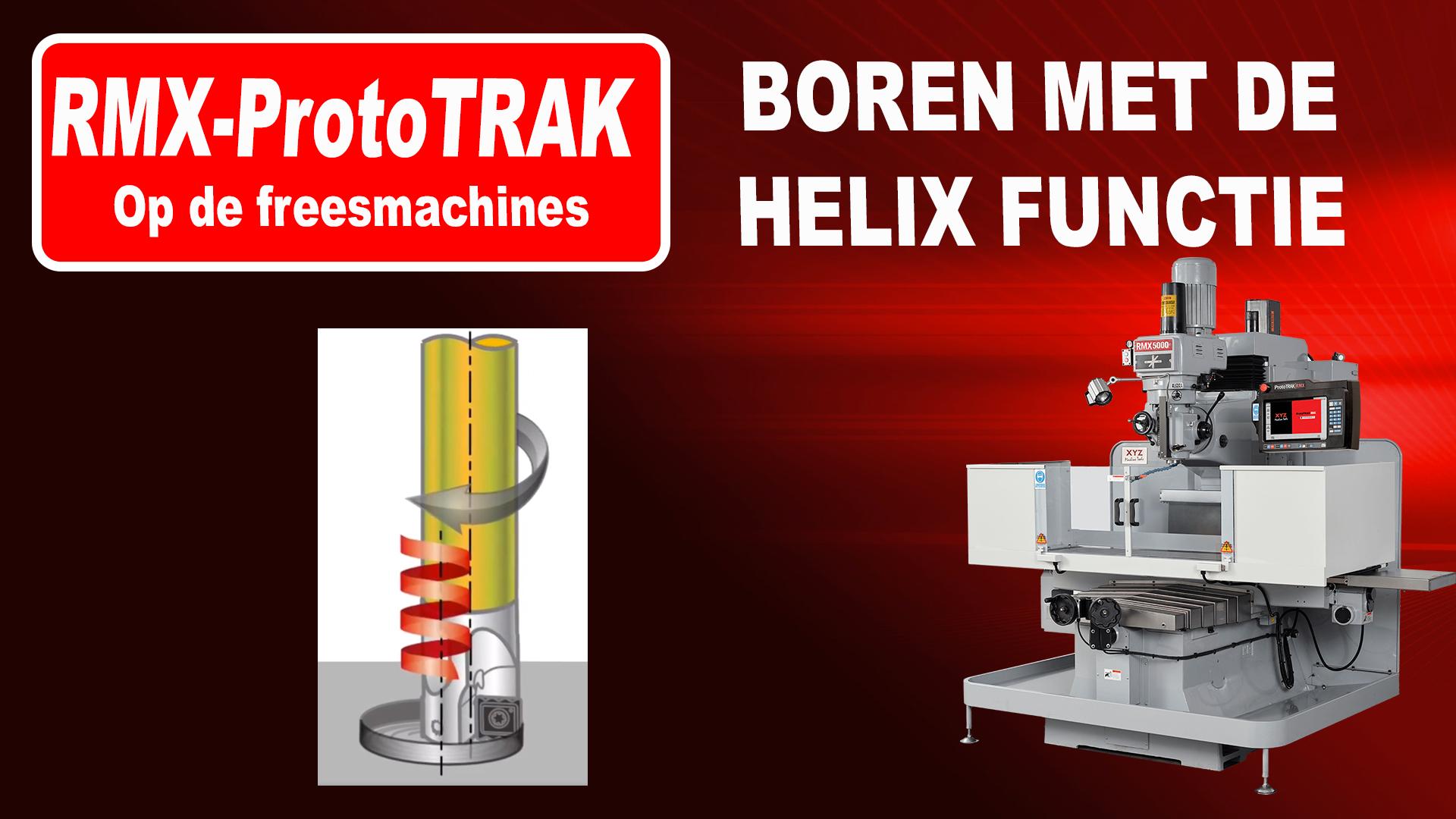 Grote boringen maken met de HELIX functie