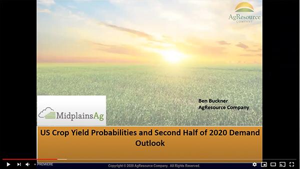 US Crop Yield Probabilities and Second Half of 2020 Demand Outlook