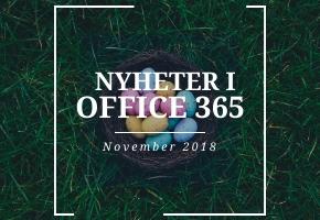 Nyheter i Office 365 under november 2018