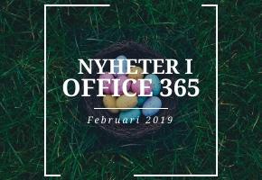 Nyheter i Office 365 under februari 2019