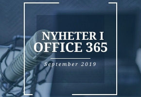 Nyheter i Office 365 under september 2019