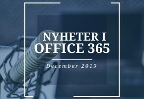 Nyheter i Office under 365 december 2019