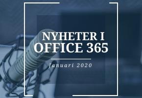 Office 365 nyheter - januari 2020