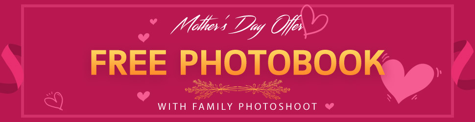Mother's Day Offer - Free photobook with Family Photoshoot
