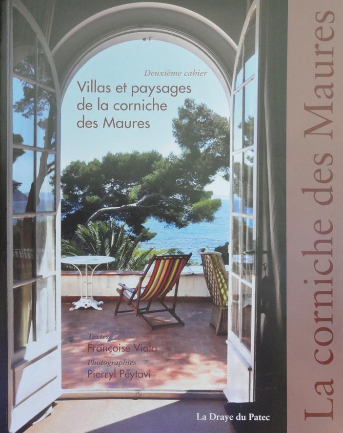 Villas et paysages de la corniche des Maures