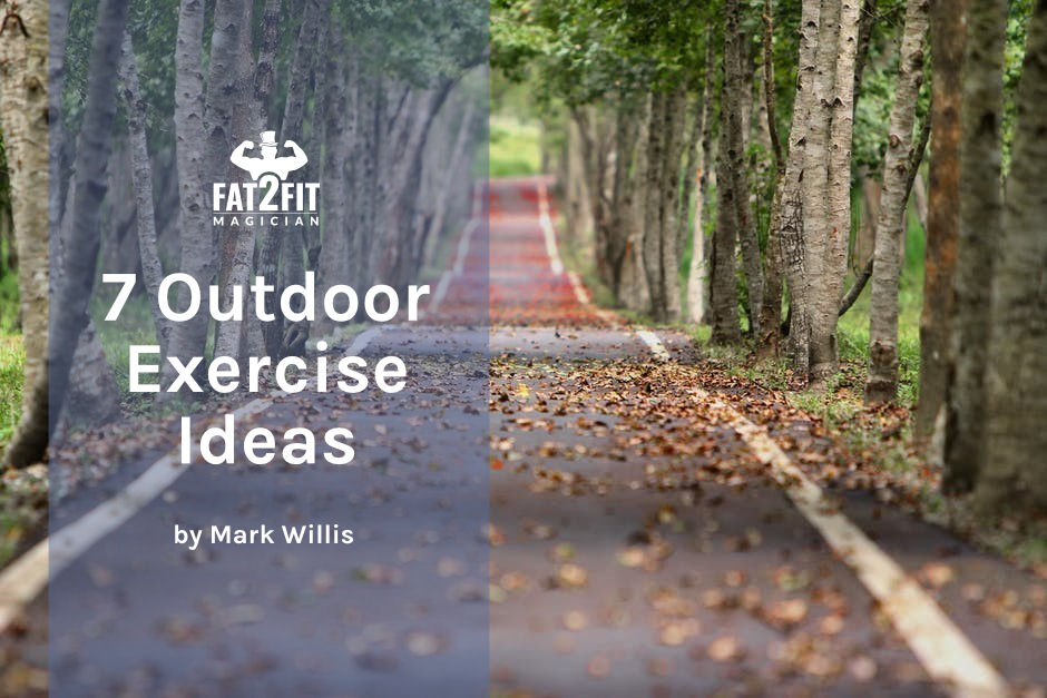 Outdoor Exercise Ideas - 7 ways to get fit outdoors