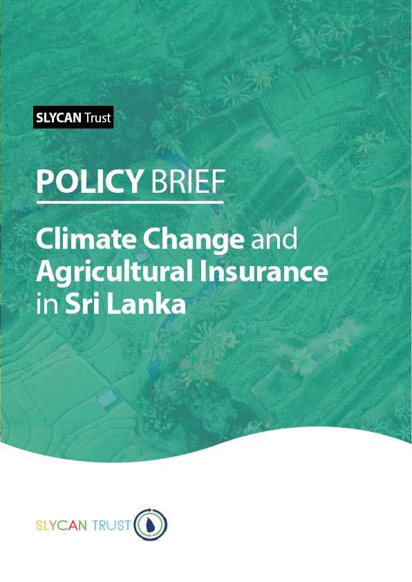 Policy Brief : Climate Change and Agricultural Insurance in Sri Lanka