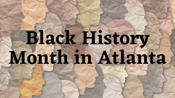 Black History Month in Atlanta