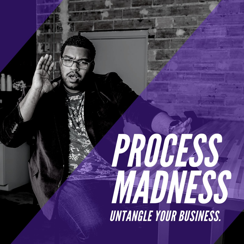 Processology - Process Madness Podcast