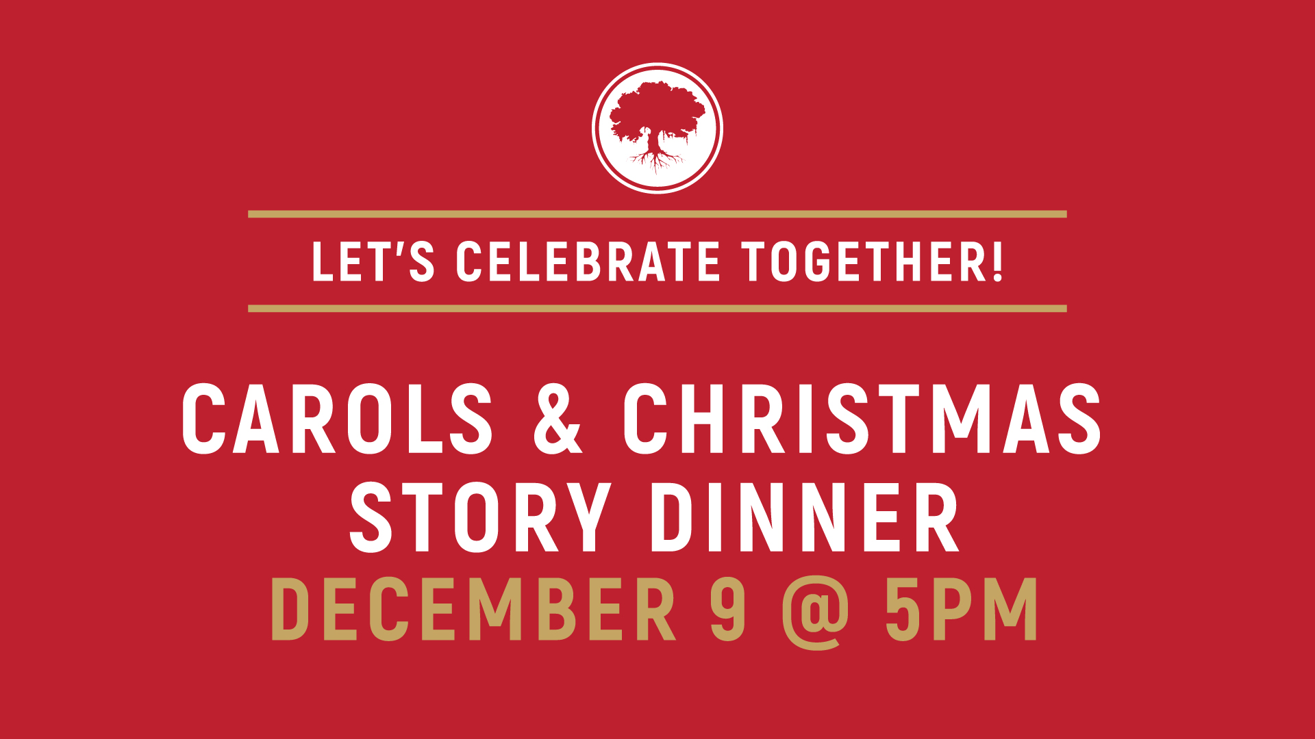 Carols and Christmas Story Dinner