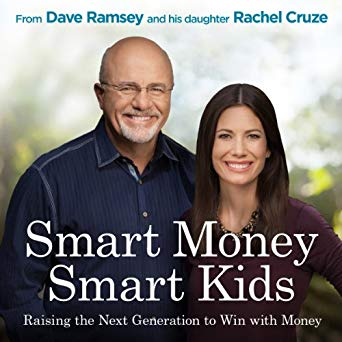Smart Money Smart Kids by Rachel Cruze and Dave Ramsey