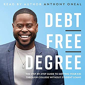 Debt Free Degree by Anthony ONeal