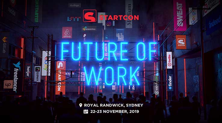 StartCon 2019 is Australia's largest startup and growth conference, the two-day event attracted world-class speakers from all around the world to give insights into growth and marketing hacks for business.