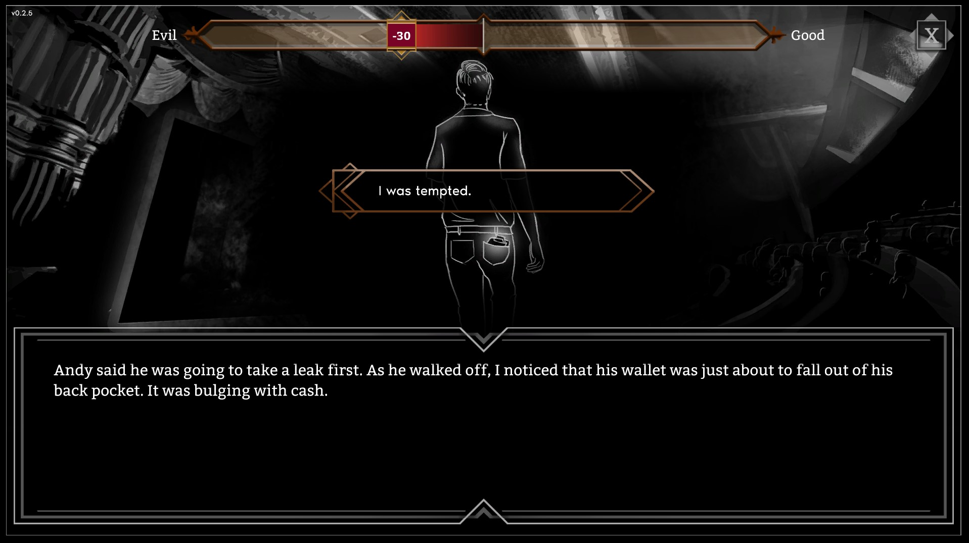 Screenshot a moral 'Dilemma' in The Great Fire. The player is tempted to trip and steal money from Andy, you must choose the Evil or Good option. The Great Fire is available on Windows and MacOS