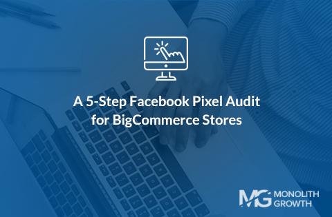 bigcommerce facebook pixel audit featured photo
