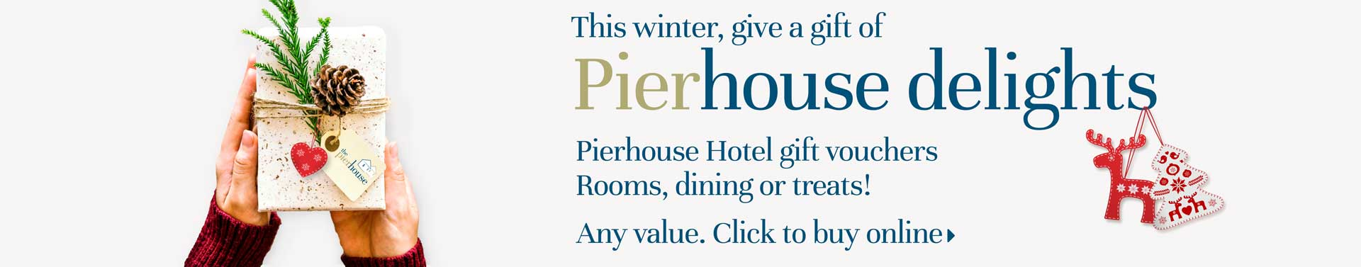 Pierhouse Hotel gift vouchers - buy online