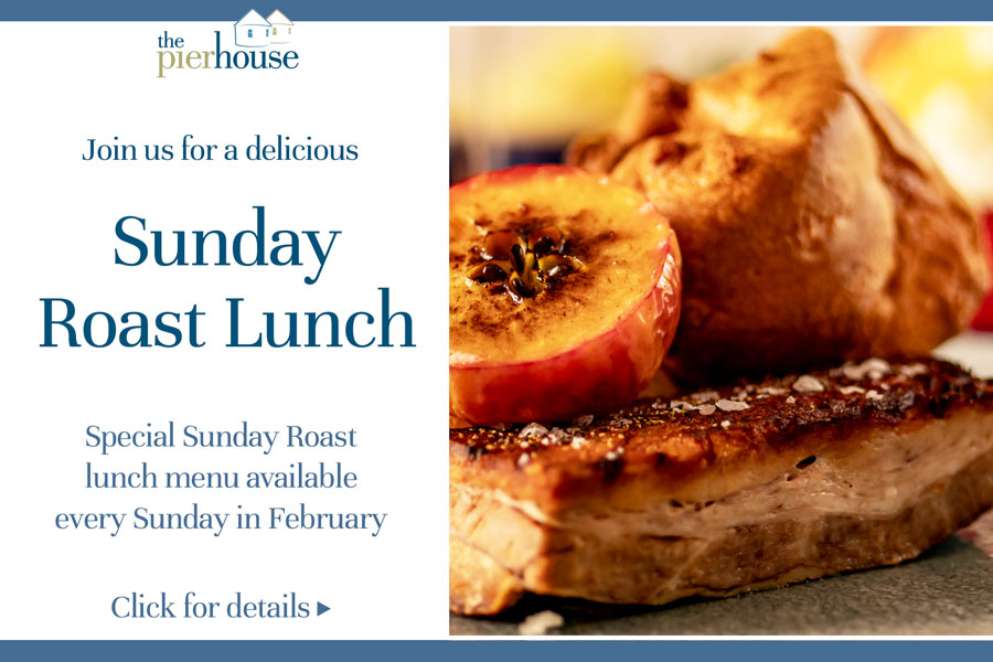 Delicious Sunday Roast Lunch at The Pierhouse throughout February