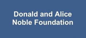 Donald & Alice Noble Foundation