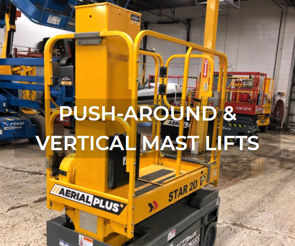 Push-around and vertical mast lift  rentals and sales from Aerial Plus