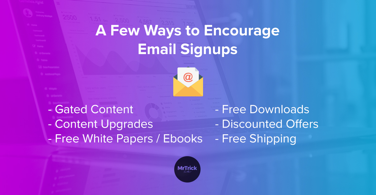 Encourage Email Signups