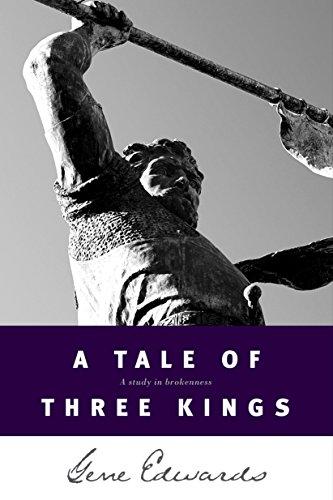A Tale of Three Kings by [Gene Edwards]