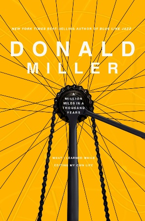 A Million Miles in a Thousand Years: Living a Better Story