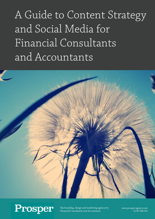 Prosper Guide to Content Strategy and Social Media for Financial Consultants and Accountants