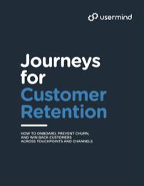 Journeys for Customer Retention