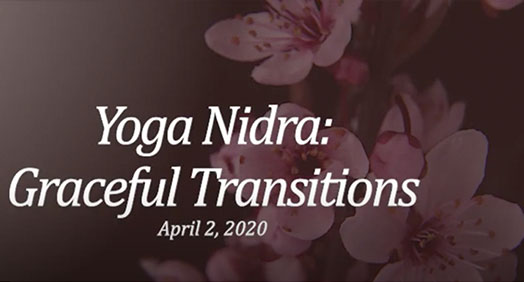 Yoga Nidra Graceful Transitions