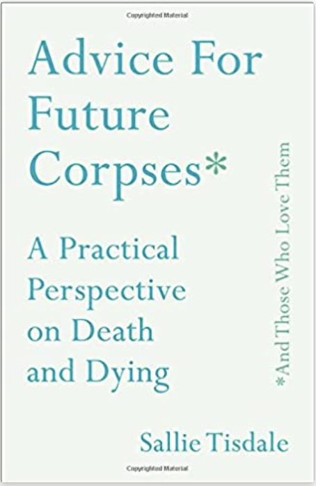Book cover of Advice For Future Corpses