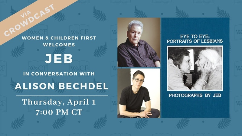The book cover of Eye to Eye: Portraits of Lesbians is shown next to the photographer, JEB, an older white lesbian and Alison Bechdel, a middle-aged white lesbian.