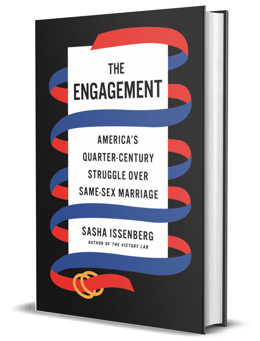 the book cover of The Engagement: America's Century Struggle Over Same-Sex Marriage, by Sasha Issenberg